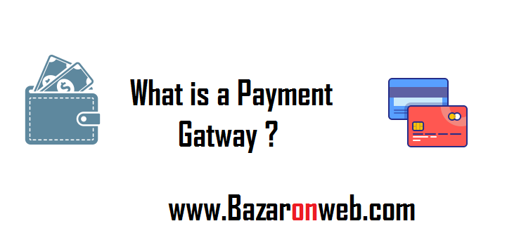 what is a payment gateway